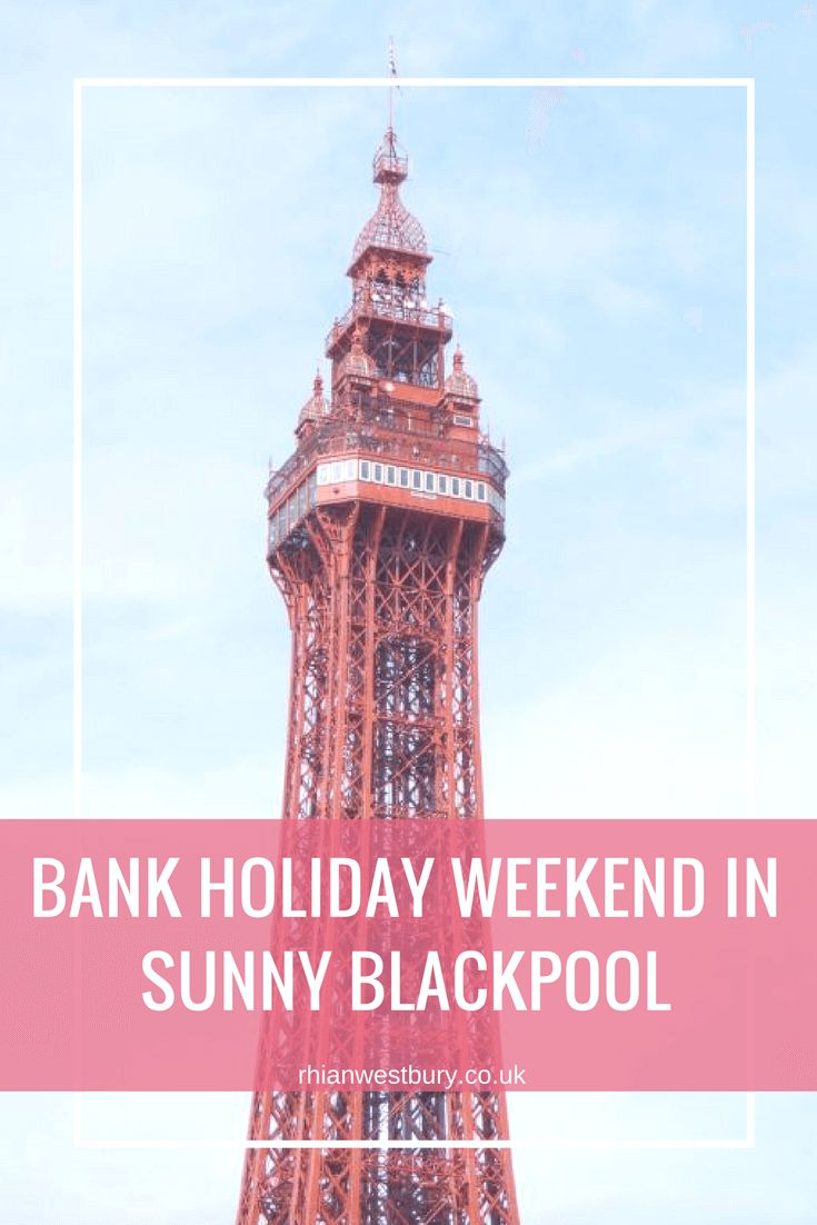 Looking for things to do in Blackpool? Here is my bank holiday weekend in Sunny Blackpool
