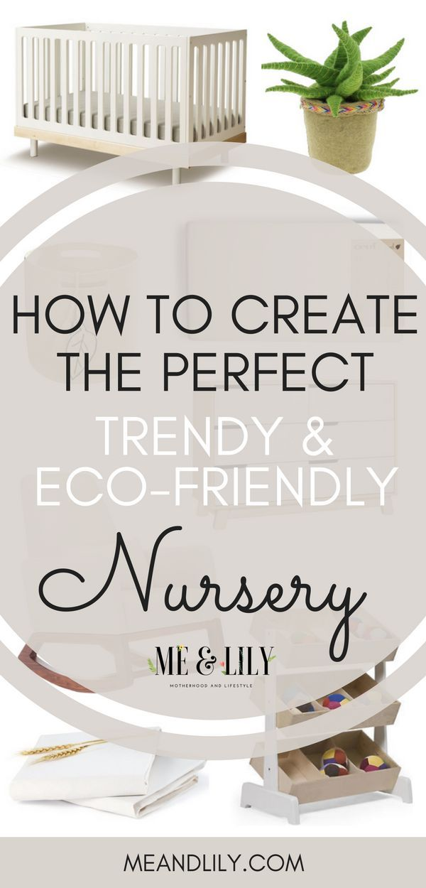 How To Create An Eco Friendly Non Toxic Nursery Little Bedroom Pinterest Furniture And Baby