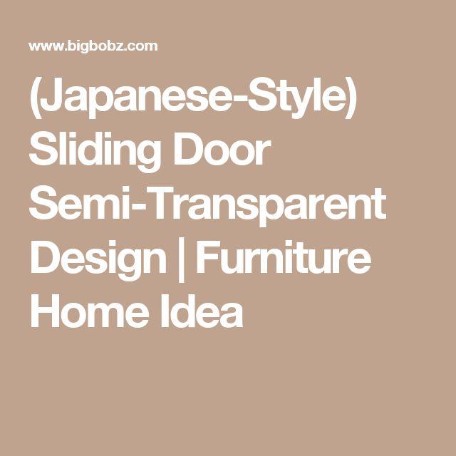 (Japanese-Style) Sliding Door Semi-Transparent Design | Furniture Home Idea