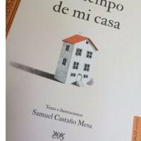El Tiempo De Mi Casa - Samuel Castaño Mesa by Al pie y con la letra on SoundCloud