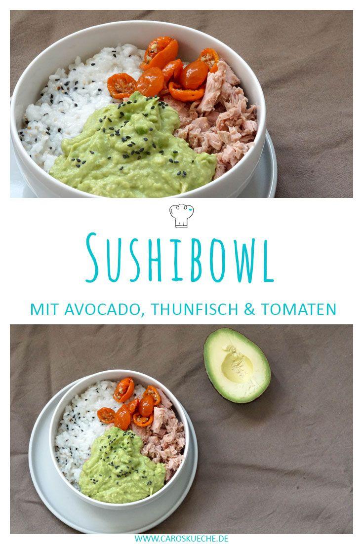 Einfaches hausdesign 2018 sushi bowl mit thunfisch und avocado  rezept in   caros küche