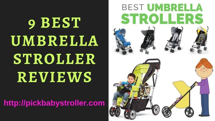 9 Best Umbrella Strollers Review | Best Umbrella Stroller For Travel 201...