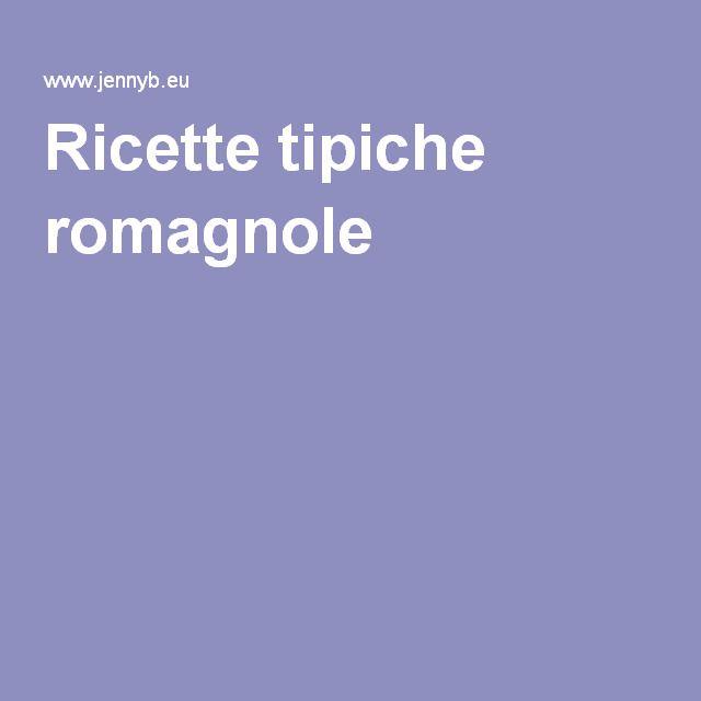 Ricette tipiche romagnole