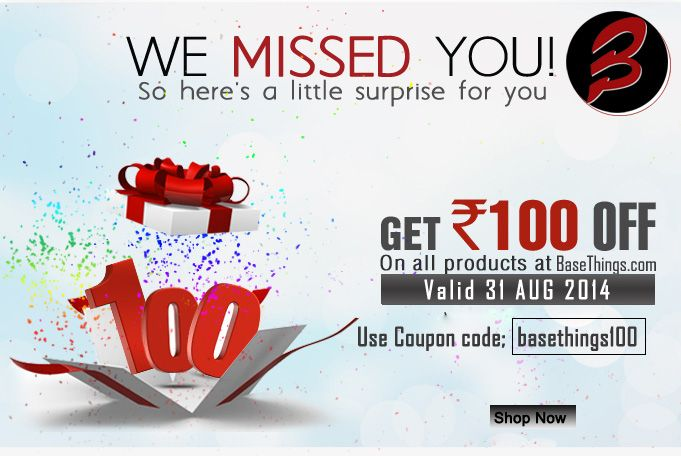 100₹ OFF on Entire Site | First time in Online Shopping Site | only @ BaseThings.com bit.ly/1mTTdQ4