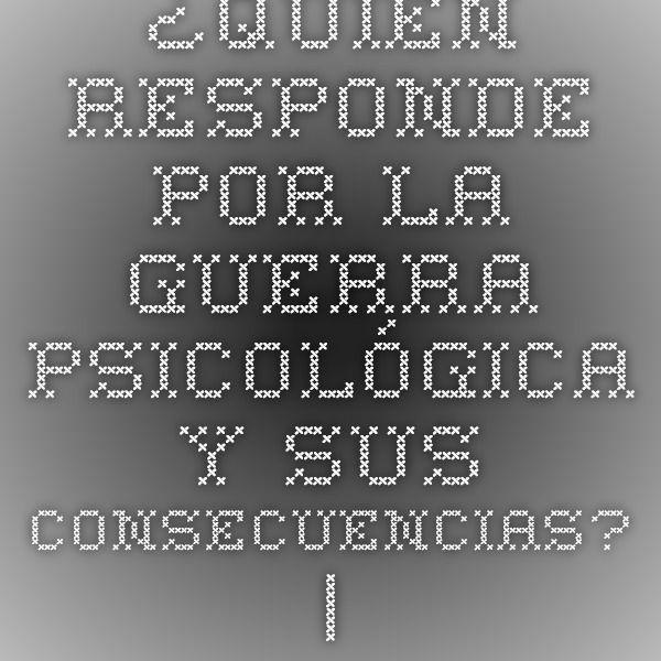 ¿Quién responde por la guerra psicológica y sus consecuencias? | PSUV