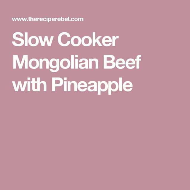 Slow Cooker Mongolian Beef with Pineapple