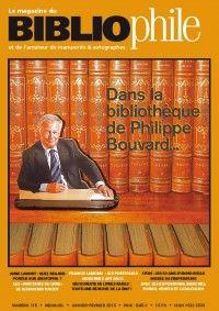 Le Magazine du Bibliophile #116 : Dans la bibliothèque de Philippe Bouvard