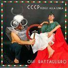 CCCP FEDELI ALLA LINEA - OH! BATTAGLIERO-   45giri RECORD STORE DAY 2015 NUOVO