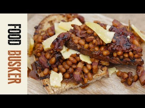 Homemade Beans on Toast Recipe with Bacon | Food Busker - YouTube