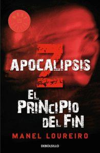 APOCALIPSIS EL PRINCIPIO DEL FIN Autor: Manel Loureiro