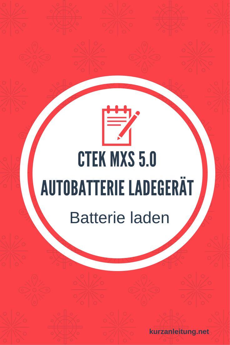Wie wird das CTEK Ladegerät an die Auto oder Motorrad Batterie (12 Volt) angeschlossen und wie lange dauert der Ladevorgang?  Marke: CTEK Modell: MXS 5.0, Autobatterie-Ladegerät Hilfsmittel: keine  #Batterie #CTEK #Ladegerät