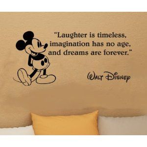 Amazon.com: Walt Disney Mickey Mouse Laughter Is Timeless Wall Quote Vinyl Wall Art Decal Sticker: Home & Kitchen