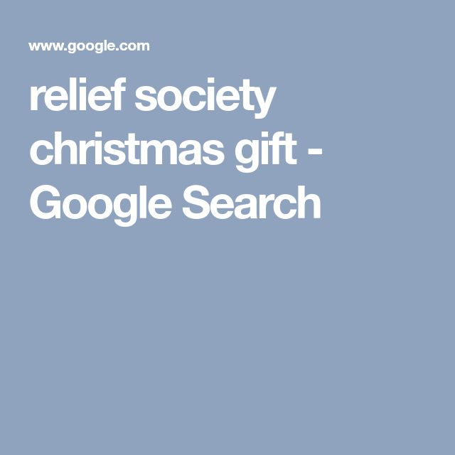relief society christmas gift - Google Search