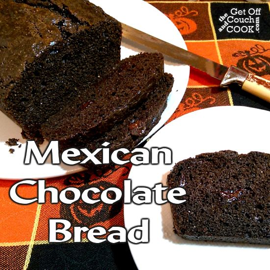 Mexican Chocolate Bread - Cinnamon and hint of ancho chile powder give this dark chocolate dessert bread a rich warmth.  Serve it with vanilla bean ice cream for an even more decadent treat!