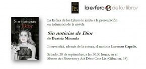 La periodista Beatriz Miranda presenta su novela 'Sin noticias de Dior' en Salamanca junto a Lorenzo Caprile