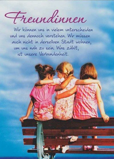 Freundinnen Friends Quotes 3 Friends Friendship Quotes Friendship
