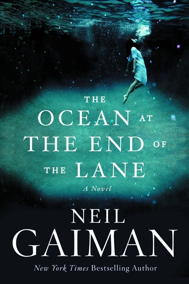 The Ocean at the End of the Lane, by Neil Gaiman | The 12 Greatest Fantasy Books Of The Year - good book!