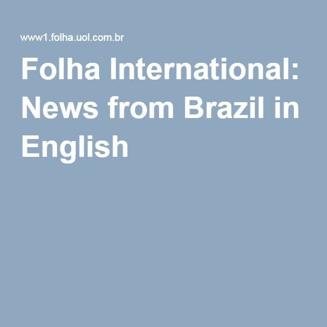 Folha International: News from Brazil in English