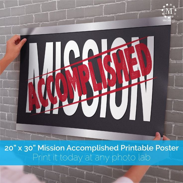 Mission Accomplished Welcome Home Poster – MeckMom