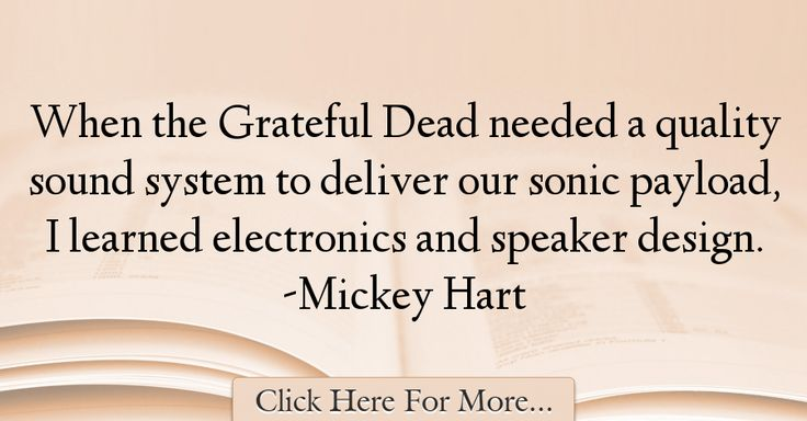 Mickey Hart Quotes About Design - 14665