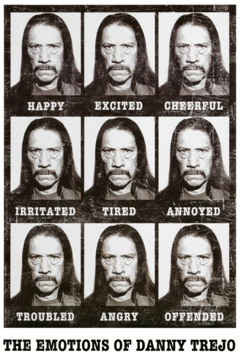 The Emotions of Danny Trejo