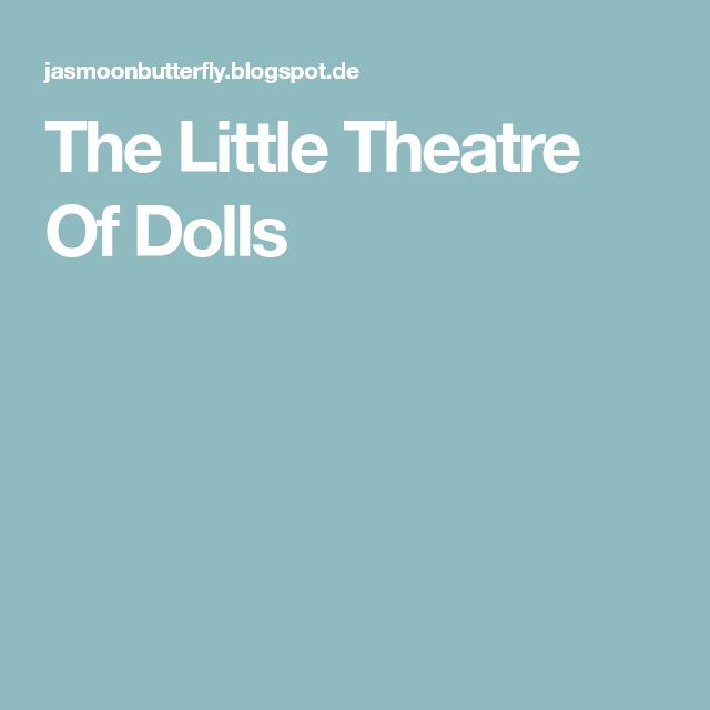 The Little Theatre Of Dolls