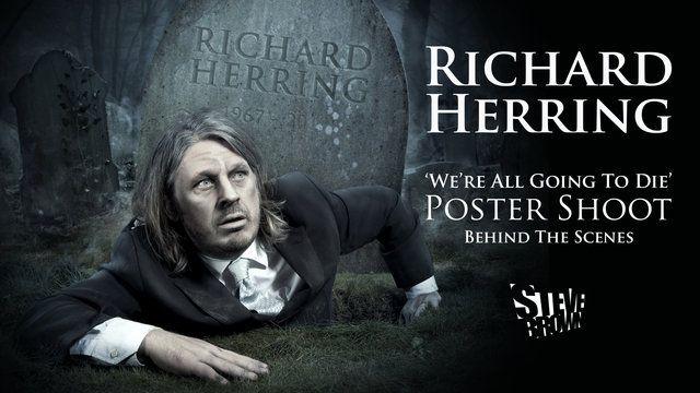 Richard Herring: 'We're All Going to Die' Poster Shoot — Behind The Scenes on Vimeo