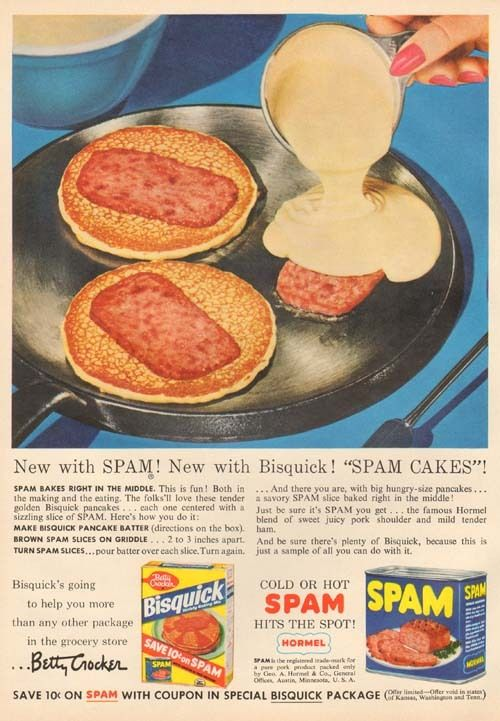 Spamcakes!  1950's.  SPAM!  Ruining Breakfasts for over 60 years!