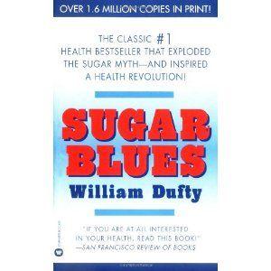 Sugar Blues: Amazon.ca: William Dufty: Books