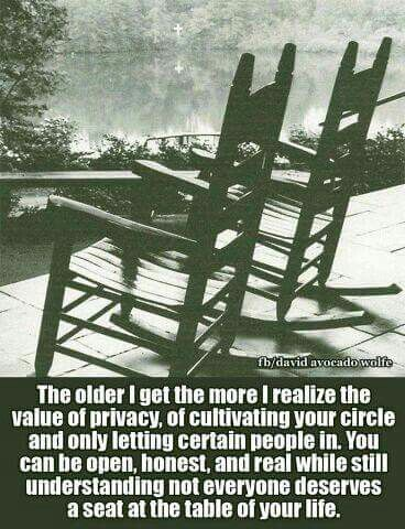 The older I get...cultivating your circle cuz not everyone deserves a seat at your table.