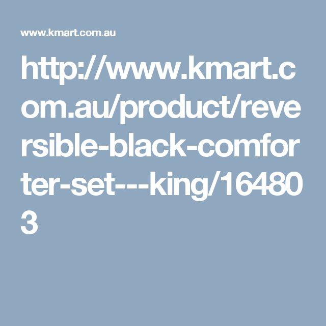 http://www.kmart.com.au/product/reversible-black-comforter-set---king/164803