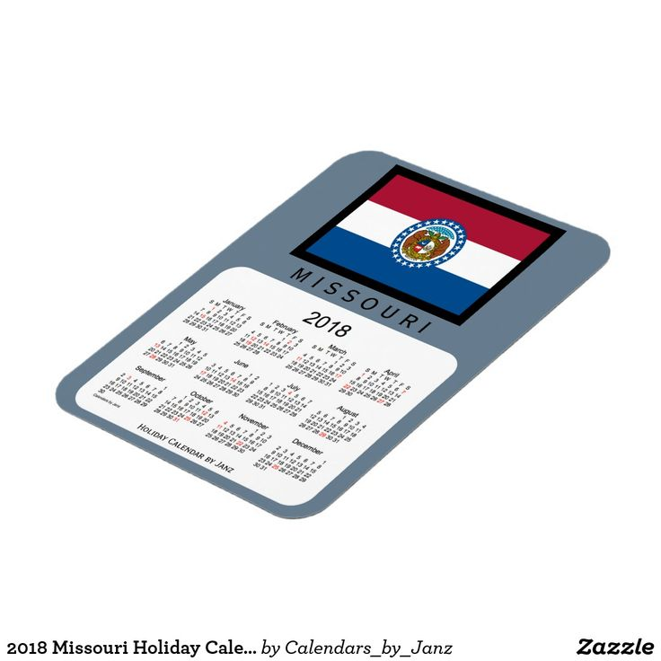 2018 Missouri Holiday Calendar by Janz Magnet