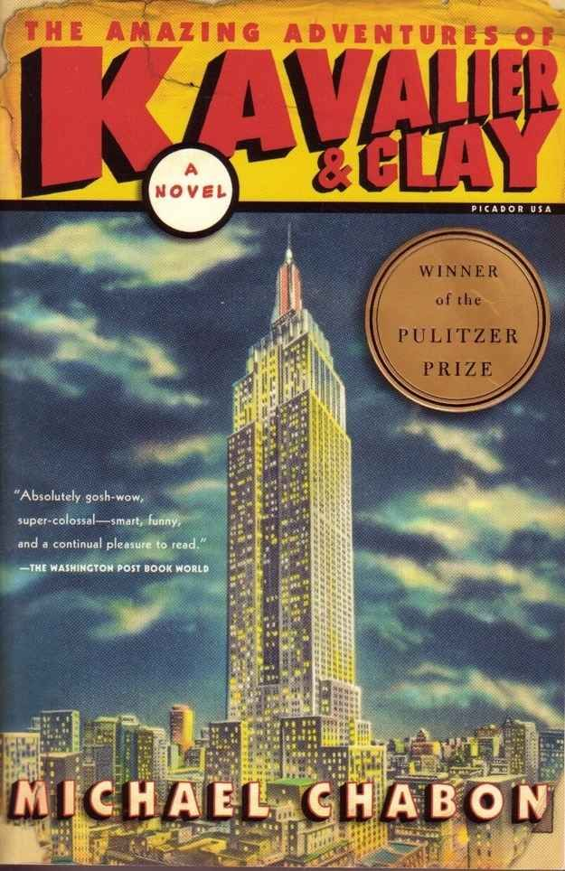 The Amazing Adventures of Kavalier and Clay, by Michael Chabon                                                                                                                                                                                 More
