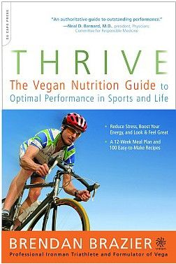 Brendan Brazier - Thrive: Worth Reading, Books Jackets, Nutrition Guide, Guide To, Sports, Vegans Nutrition, Thrive, Brendan Brazier, Optimism Performing