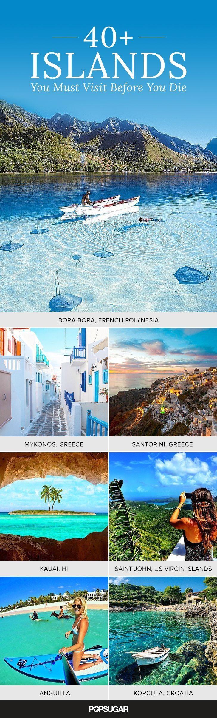 Yo quiero viajar cuando yo soy mayor. Estos islas son perfectos.