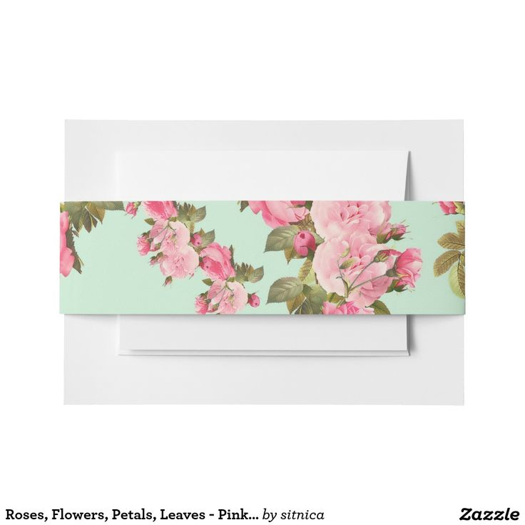 Roses, Flowers, Petals, Leaves - Pink Green Invitation Belly Band