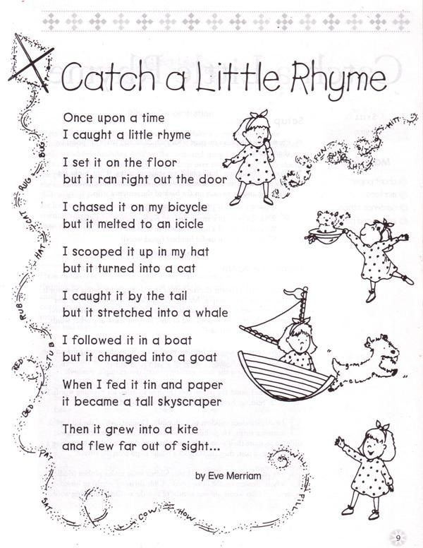 Catch a Little Rhyme by Eve Merriam INTERMEDIATE (grade 3): Use this poem to introduce readers to rhyme.