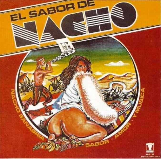 - El Sabor De Nacho - Sabor, Amor Y Musica-BRONCO RECORDS 109  (1979).
