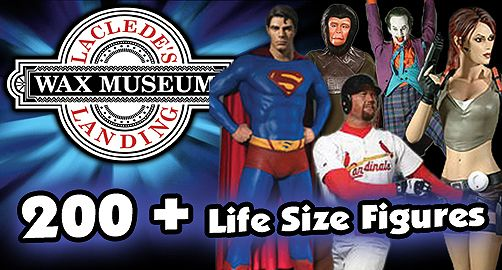 Why should you go? See over 200 life size wax figures including celebrities, political figures, and more at Laclede's Landing Wax Museum in St. Louis.   | St. Louis, MO :: Ettractions.com
