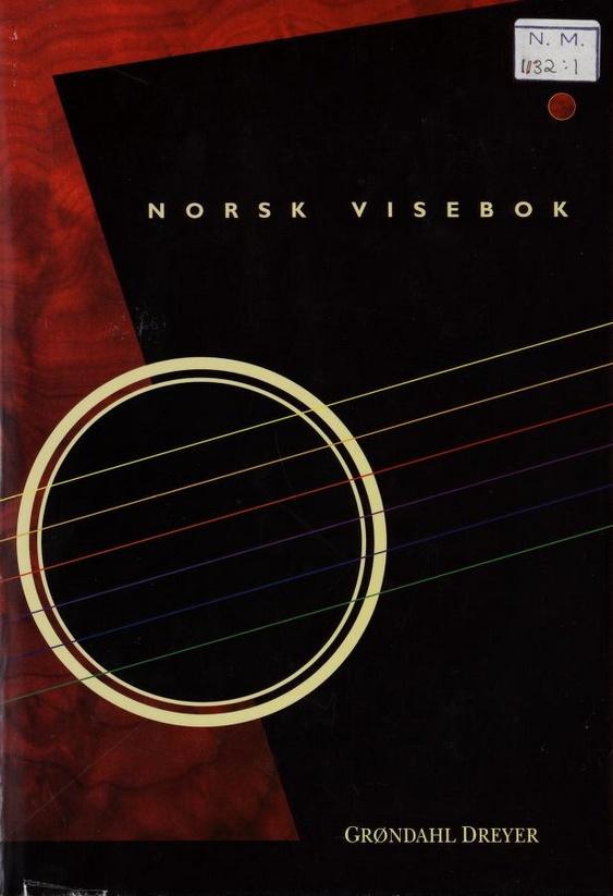 Norsk visebok. Norske vise- og sangtradisjoner gjennom 500 år