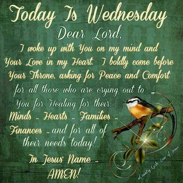 Today Is Wednesday, Dear Lord good morning wednesday happy wednesday good…