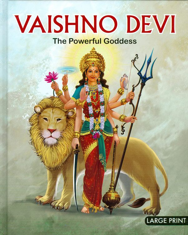 Vaishno Devi - The Powerful Goddess (Hard Bound)