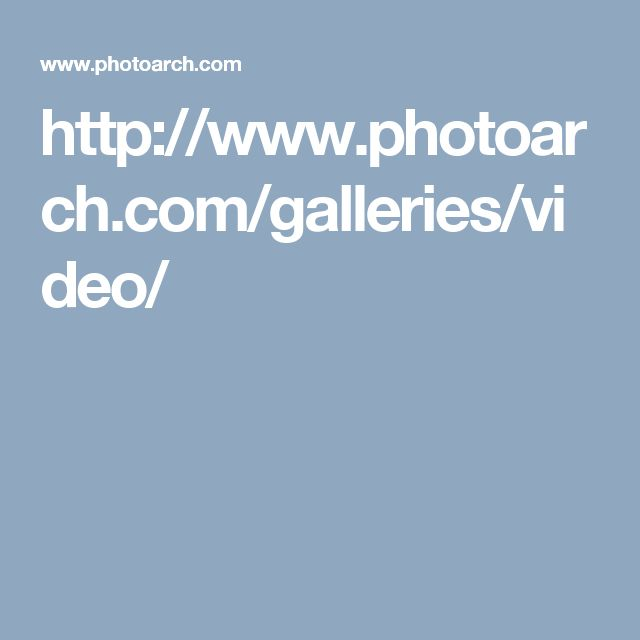 http://www.photoarch.com/galleries/video/