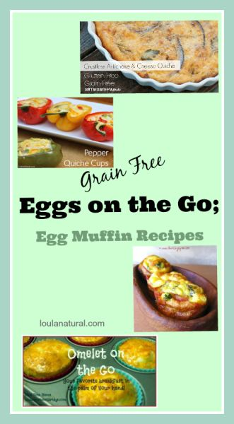 Great round up of some grain free Eggs on the go recipes. Perfect for breakfast or for your picnics or lunch boxes.Loulanatural.com #eggs #grainfree #kids #lunchbox #breakfast #recipes