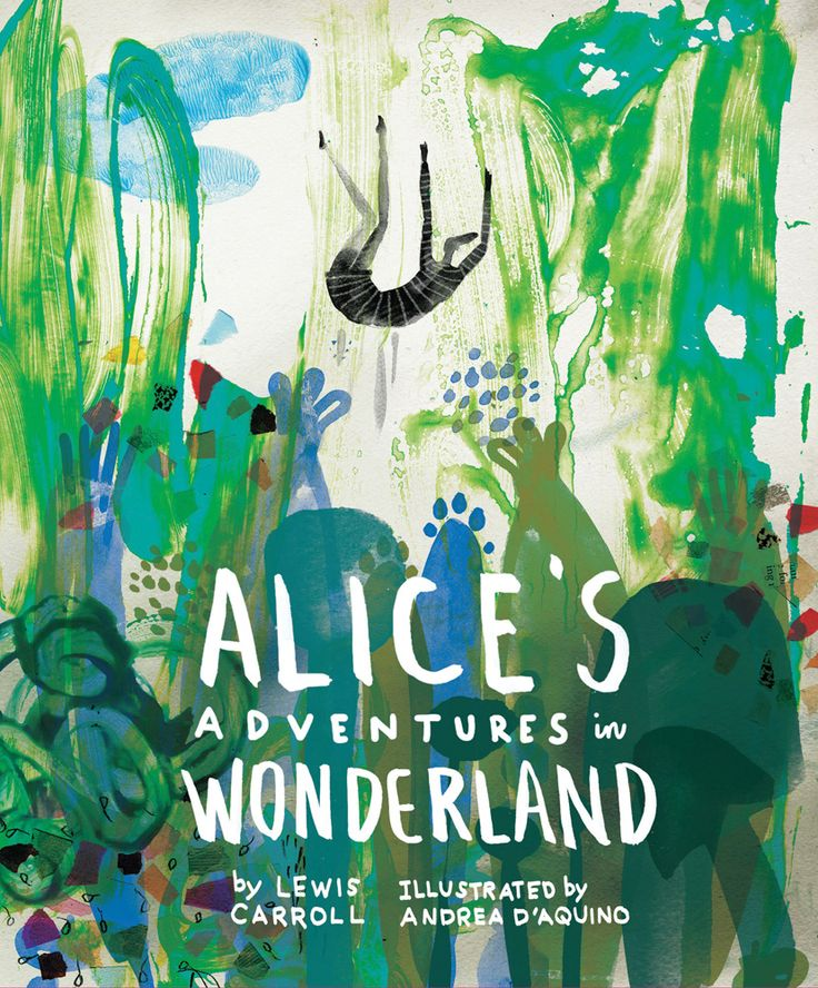 Andrea D'Aquino - Classics Reimagined series: Alice's Adventures in Wonderland | Quarto Thinks Books