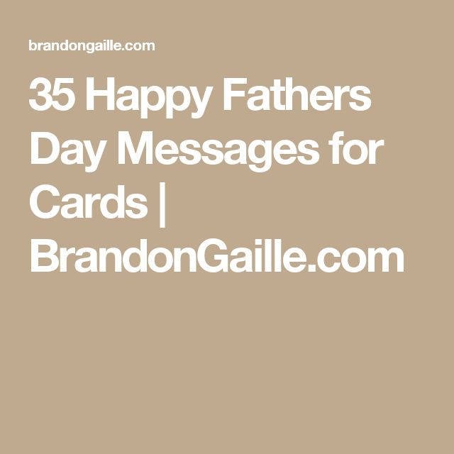 35 Happy Fathers Day Messages for Cards | BrandonGaille.com...