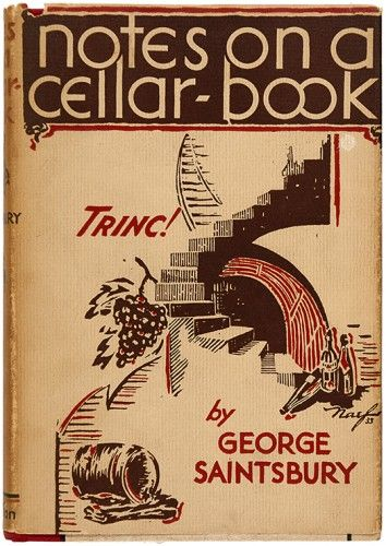 SAINTSBURY, George Notes on a Cellar-Book.