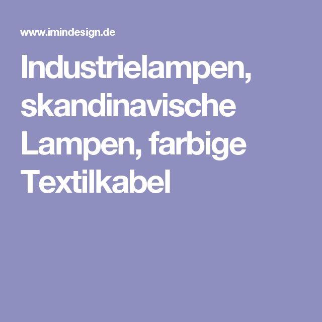 Industrielampen Skandinavische Lampen Farbige Textilkabel