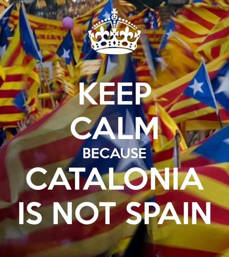 keep calm because catalonia is not spain