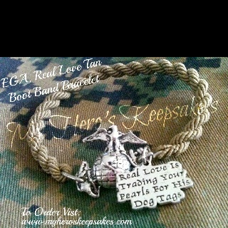 Check our her website!! Great items for military spouses, girlfriends, family & more!!  Marine Corps - Tan Boot Band Bracelet with Pewter Connector, Connector Charm: EGA , Charm Added: Real Love is ..Item hand made by me.. Retail $7.50 plus shipping..  Follow Me on Facebook:  www.facebook.com/myheroskeepsakes  Or to Order Visit My Website:  www.myheroskeepsakes.com